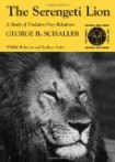 The Serengeti Lion: Study of Predator-Prey Relations (Wildlife behavior & ecology)